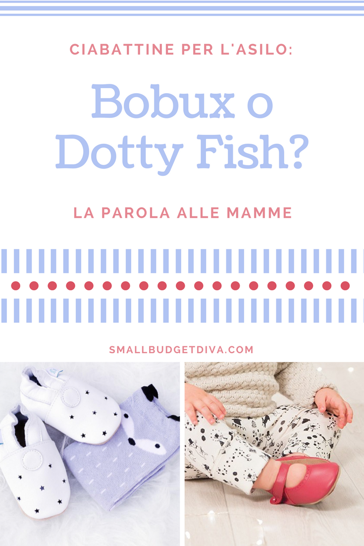 ciabattine asilo _ bobux vs Dotty Fish _ opinioni Pinterest