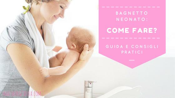 bagnetto neonato come fare _ Titolo