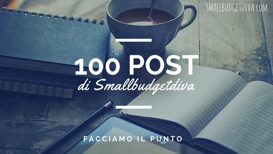 100 post di smallbudgetdiva _ bilancio e migliori post