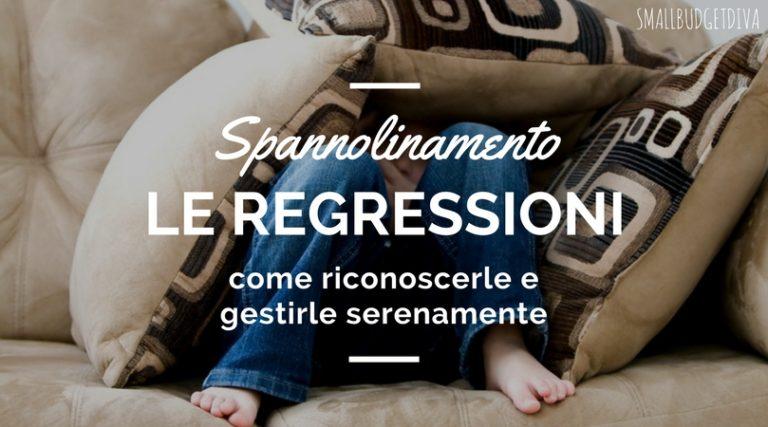 Spannolinamento e regressioni _ come riconoscerle e gestirle serenamente _ titolo