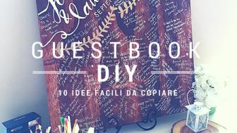 Guestbook fai da te | 10 idee facili ed economiche da copiare