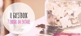 Guestbook matrimonio | 7 errori da evitare