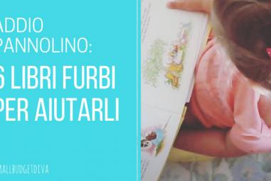 Libri per lo spannolinamento   6 libri furbi che aiutano a togliere il pannolino