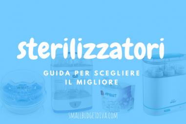 I migliori sterilizzatori   qual'è lo sterilizzatore perfetto per le mie esigenze?